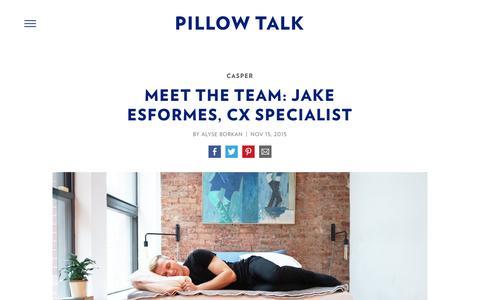 Screenshot of Team Page casper.com - Meet the Team: Jake Esformes, CX Specialist - Casper Mattress Bedtime Reading : Pillow Talk | Casper - captured April 2, 2017