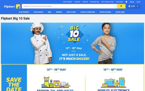 Screenshot of flipkart.com - Flipkart Big 10 Sale | 14th to 18th May 2017 | Biggest Online Shopping Sales with amazing online offers. - captured May 8, 2017