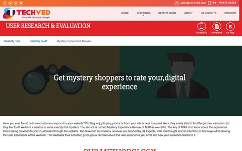 Mystery User Experience Review (MXR) – India | Techved