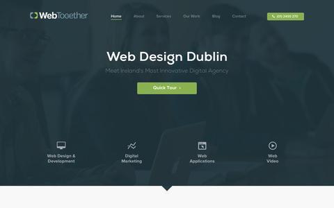 Screenshot of Home Page webtogether.ie - Web Design Dublin | Web Development | Digital Marketing Dublin - captured Sept. 19, 2014