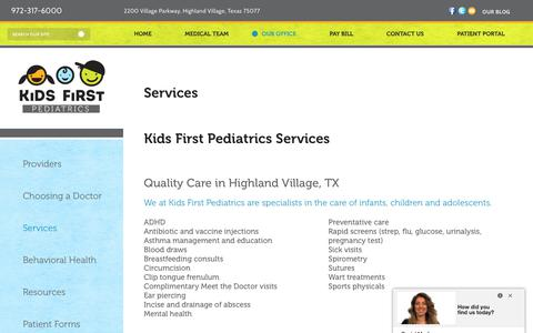 Screenshot of Services Page kidsfirstpediatrics.com - Kids Doctor Flower Mound TX & Lantana TX | Kids First Pediatrics - captured Sept. 20, 2018