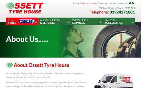 Screenshot of About Page ossetttyrehouse.co.uk - About Us | Ossett Tyre House - captured June 18, 2017