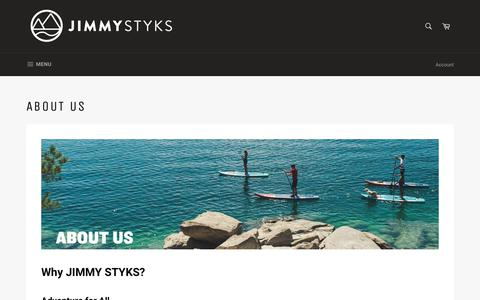 Screenshot of About Page jimmystyks.com - Why Jimmy Styks? - captured Sept. 22, 2018
