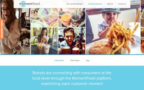 Screenshot of Blog Case Studies Page momentfeed.com - Customer Moments - captured Sept. 16, 2014