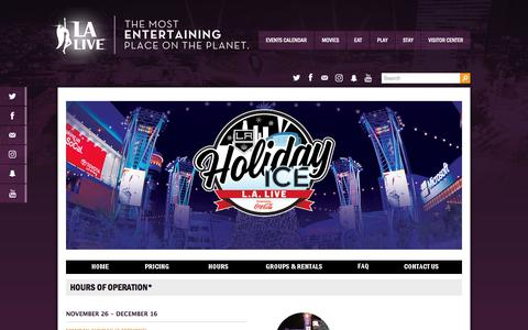 Screenshot of Hours Page lalive.com - Hours | LA Kings Holiday Ice | L.A. LIVE - captured Nov. 25, 2016