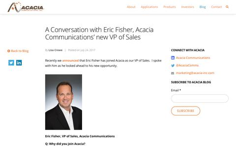A Conversation with Eric Fisher, Acacia Communications' new VP of Sales - Acacia Communications, Inc.