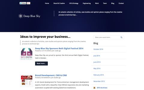 Screenshot of Blog deepbluesky.com - Blog, An eclectic collection of articles, case studies and opinion pieces ranging from the creative process to technical tips - Bath & Bristol Digital Agency - captured Oct. 27, 2014