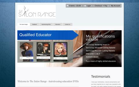Screenshot of Home Page thesalonrange.com - The Salon Range | Educational Hairdressing DVDs the UK's number one featuring HD quality vision and sound bringing you constant narration and no music covering EVERY asspect of hairdressing needed to get on or get in to this industry - captured Sept. 30, 2014