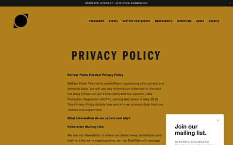 Screenshot of Privacy Page belfastphotofestival.com - Privacy Policy — Belfast Photo Festival - captured Aug. 1, 2018