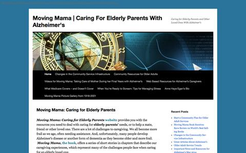 Screenshot of Home Page movingmama.net - Moving Mama: Caring for Elderly Parents with Alzheimer's - captured Sept. 19, 2014