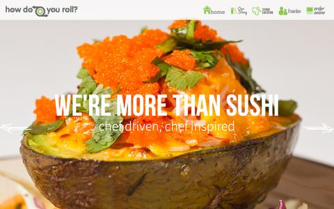 Screenshot of Home Page howdoyouroll.com - How Do You Roll? - Creative Asian Kitchen. - captured Nov. 9, 2015