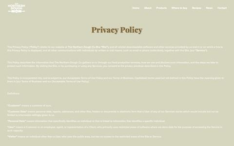 Screenshot of Privacy Page northerndoughco.com - Privacy Policy — NORTHERN DOUGH CO. - captured Oct. 20, 2018