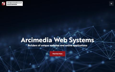 Screenshot of Home Page arcimedia.co.uk - Home | Arcimedia Web Systems | Custom Web Systems | Web Design Lichfield & Leamington - captured April 23, 2018