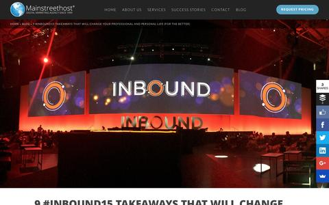 Screenshot of Blog mainstreethost.com - 9 #INBOUND15 Takeaways That Will Change Your Perspective - captured Oct. 23, 2016