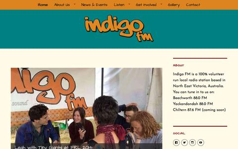 Screenshot of Home Page indigofmradio.com - Indigo FM – Beechworth and Yackandandah (88.0) | Chiltern  (87.6) - captured Feb. 22, 2018
