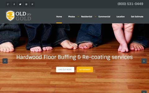 Screenshot of Home Page oldtogold.com - Hardwood Floor Refinishing Grand Rapids, MI | Refurbishing, Installation, Maintenance - captured Jan. 22, 2016