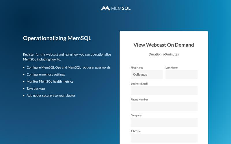 MemSQL: The Database for Real-Time Applications