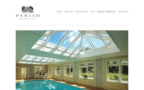 Request a Brochure — Parish Conservatories | Custom Conservatories | Orangeries | Sunrooms | Skylights | Shades | Bespoke | Home Design