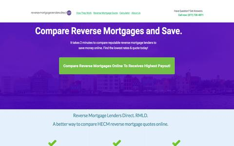Screenshot of Home Page reversemortgagelendersdirect.com - Compare Best Reverse Mortgage Lenders Direct. HECM Comparison - captured May 8, 2017