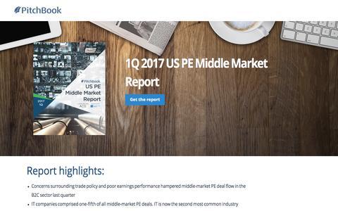 Screenshot of Landing Page pitchbook.com - PitchBook 1Q 2017 US PE Middle Market Report - captured April 20, 2017