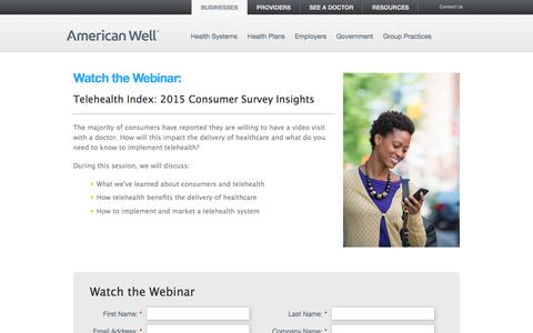Screenshot of Landing Page americanwell.com - Telehealth Index: Consumer Survey Insights - American Well - captured Aug. 20, 2016