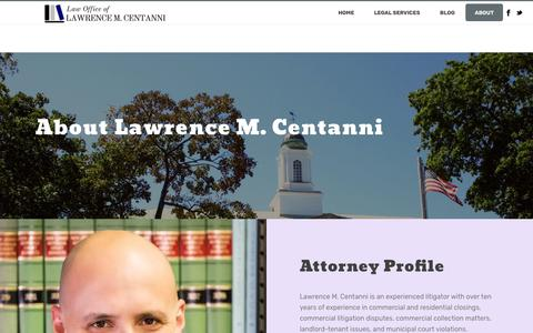 Screenshot of About Page centannilaw.com - About | The Law Office of Lawrence M. Centanni - captured Sept. 27, 2018