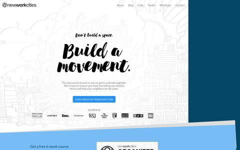 Screenshot of Home Page nwc.co - New Work Cities - Building better communities of empowered independents. - captured Dec. 14, 2016
