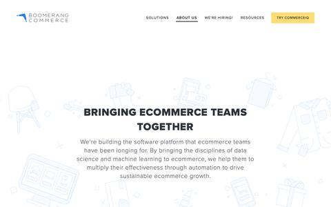 Screenshot of About Page boomerangcommerce.com - Learn More About BoomerangCommerce — Boomerang Commerce - captured Oct. 3, 2018
