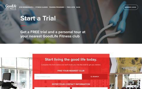 Screenshot of Trial Page goodlifefitness.com - Free Trial | GoodLife Fitness - captured Dec. 11, 2016