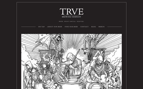 Screenshot of Home Page trvebrewing.com - TRVE Brewing Co. - Denver's True Heavy Metal Brewery - captured Oct. 20, 2018