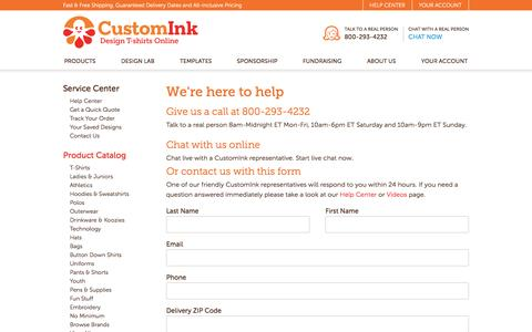 Contact CustomInk.com toll free at 800-293-4232 or fill out our quick contact form and we will respond to any questions you have. Live Help & Free price quotes.