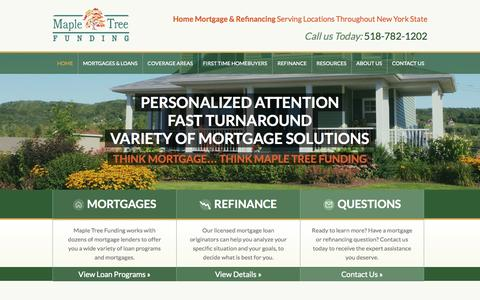 Screenshot of Home Page mapletreefunding.com - Mortgage Brokers for Albany: NY Home Loans & Mortgage Refinancing for Capital District, Saratoga & All of New York State - captured Sept. 19, 2014