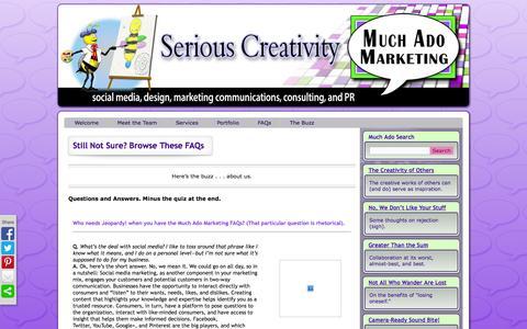 Screenshot of FAQ Page muchadomarketing.com - Still Not Sure? Browse These FAQs | Much Ado Marketing - captured Nov. 5, 2014