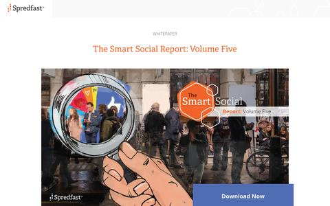Screenshot of Landing Page spredfast.com - Spredfast | Smart Social Report - Volume 5 - captured June 6, 2018