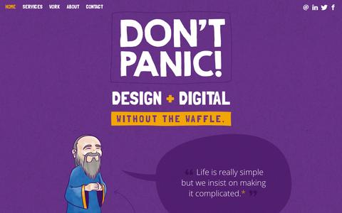 Screenshot of Home Page dontpanicdesign.co.uk - Design + Digital. Without the waffle. - Don't Panic! - captured Jan. 24, 2015