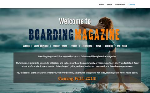 Screenshot of Home Page About Page Contact Page boardingmagazine.com - Boarding Magazine - Action Sports, Fashion & Lifestyle Online Magazine - captured Sept. 30, 2014