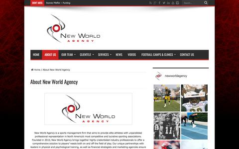 Screenshot of About Page newworldagency.com - About New World Agency - New World Agency official website | New World Agency is a sports management firm that aims to provide elite athletes with unparalleled professional representation in North America's most competitive and lucrative sporting ass - captured Sept. 20, 2018