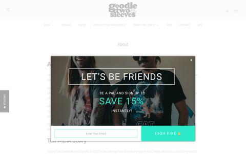 Screenshot of About Page shopgoodie.com - Learn About Goodie Two Sleeves Clothing and ShopGoodie.com - captured June 22, 2017