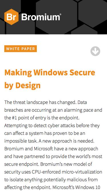 Bromium: White Paper - Making Windows Secure by Design