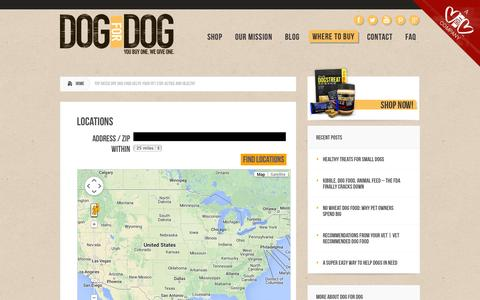 Screenshot of Locations Page dogfordog.com - Top Rated Dry Dog Food Helps Your Pet Stay Active and Healthy | Dog Treats, Dog Food, Dogs Butter - captured Sept. 19, 2014