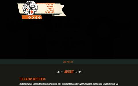 Screenshot of About Page baconbros.com - About | Bacon Brothers - captured Oct. 3, 2018