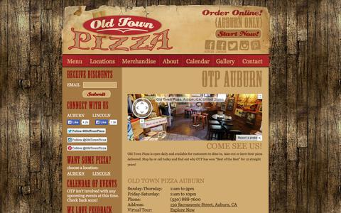 Screenshot of Locations Page otpizza.net - Old Town Pizza / Auburn  /   Auburn CA & Lincoln CA / Best Pizza in the Sacramento Area - captured Oct. 4, 2014