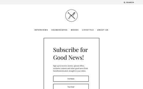 Screenshot of Press Page semidomesticated.com - Newsletter - SemiDomesticated - captured Aug. 16, 2016