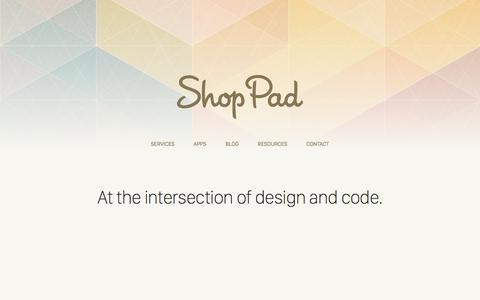 Screenshot of Home Page theshoppad.com - ShopPad | Shopify Plus Experts & eCommerce Apps - captured Aug. 22, 2016