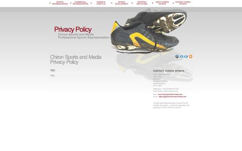 Screenshot of Privacy Page chironsportsandmedia.com - Chiron Sports and Media | Privacy Policy | Professional Sports Representation & Sports Agency | Football Agent Licensed by the FA - Football Association - captured Sept. 29, 2014