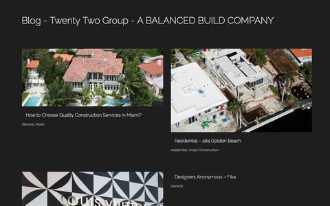 Screenshot of Blog the22group.com - Twenty Two Group – A BALANCED BUILD COMPANY | Leading designers and developers in the high end residential, commercial and retail marketsBlog - Twenty Two Group - A BALANCED BUILD COMPANY - captured Feb. 17, 2016