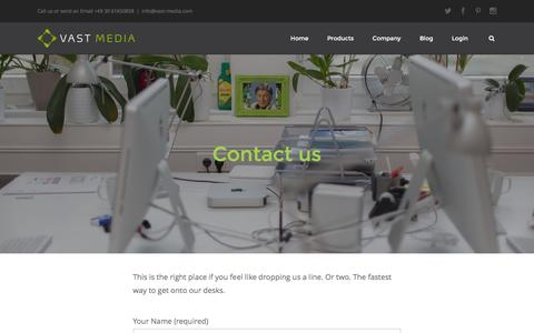 Screenshot of Contact Page vast-media.com - Contact - This is the right place for dropping us a line. Or two. - captured Feb. 26, 2016