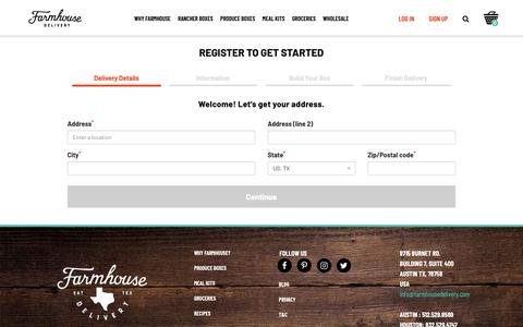 Screenshot of Signup Page farmhousedelivery.com - Register 					 :: 									Produce, meat, groceries and more, sourced from Texas farmers using beyond organic and sustainable practices, all delivered to your door - captured April 21, 2019