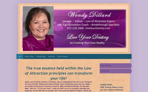 Screenshot of Home Page liveyourdestiny.com - Wendy Dillard-Law of Attraction Expert, Marriage Counselor, Life Coach, Dallas TX - captured Oct. 31, 2018
