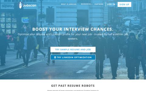 Screenshot of Home Page jobscan.co - Optimize Your Resume and Boost Interview Chances - Jobscan - captured Dec. 13, 2018